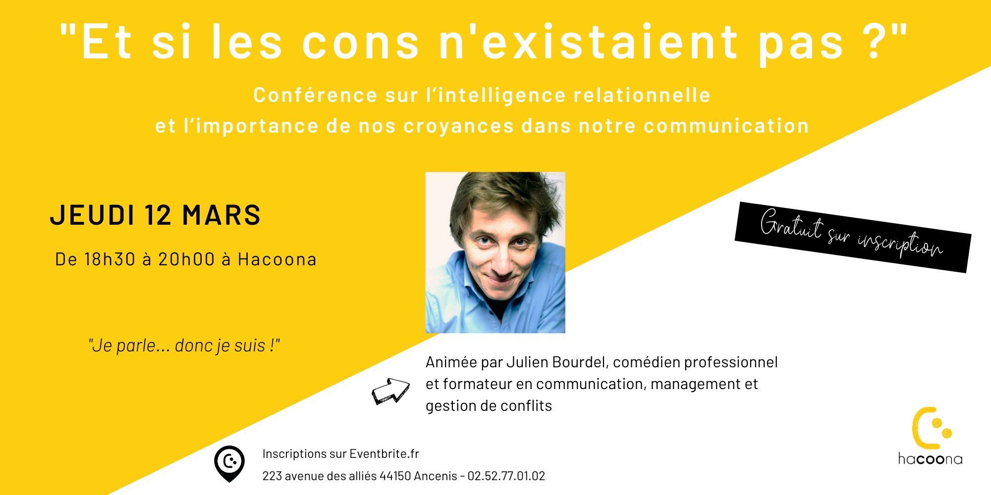 Conférence : Et si les cons n'existaient pas ? Jeudi 12 mars 2020